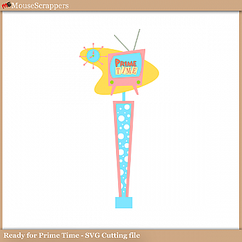 Ready for Prime Time (PNG and SVG Cutting Files)