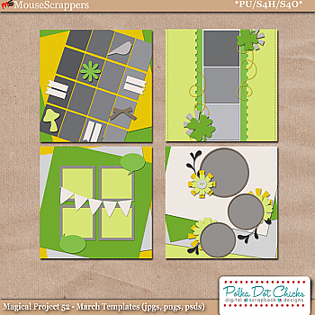 Magical Project 52 - March Templates by Polka Dot Chicks