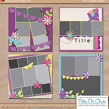 Magical Project 52 - April Templates by Polka Dot Chicks